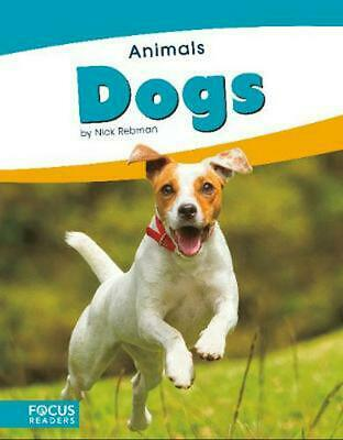 Animals: Dogs by Nick Rebman Paperback Book Free Shipping!