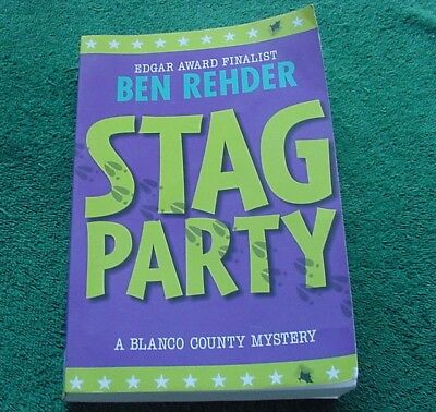 Stag Party Blanco County Mysteries Volume 8 Ben Rehder Large PB