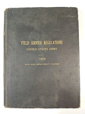 US Army 1914 WWI Field Service Regulations  with 1916 Corrections