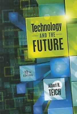 Technology & the Future by Albert H. Teich (English) Paperback Book Free Shippin