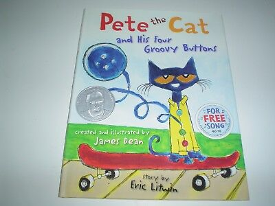 Pete the Cat: Pete the Cat and His Four Groovy Buttons by Eric Litwin (2012, Har