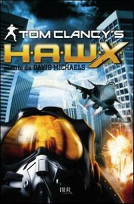 H.A.W.X. - Clancy Tom, Michaels David