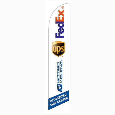 Fedex UPS USPS Authorized Ship Center 12ft Feather Banner Swooper - FLAG ONLY