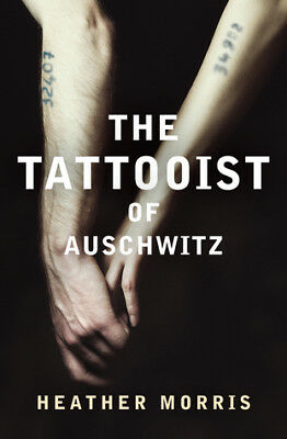 NEW The Tattooist of Auschwitz By Heather Morris Paperback (Free Shipping)