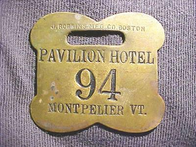 Antique Pavilion Hotel Room Key Fob Montpelier, Vermont Governor Lives here!