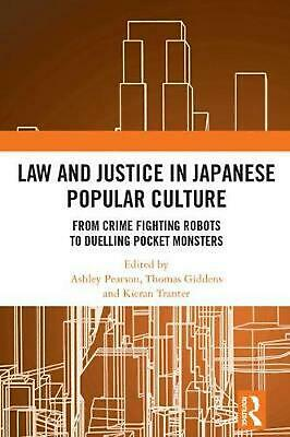 Law and Justice in Japanese Popular Culture: From Crime Fighting Robots to Duell