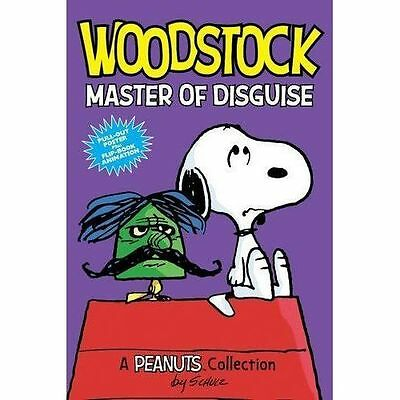 Woodstock: Master of Disguise  (PEANUTS AMP! Series Book 4): A Peanuts Collectio