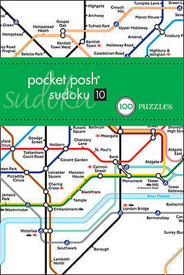 Pocket Posh Sudoku 10 London Tube Map: 100 Puzzles by The Puzzle Society (Paperb