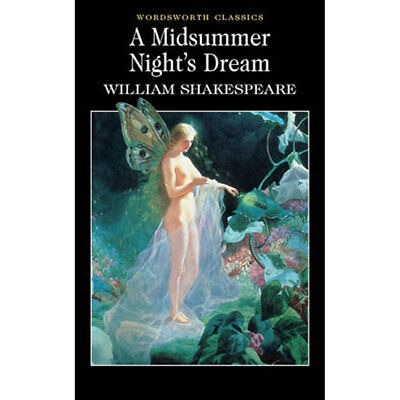 A Midsummer Nights Dream - Wordsworth Classics (Paperback), Books, Brand New