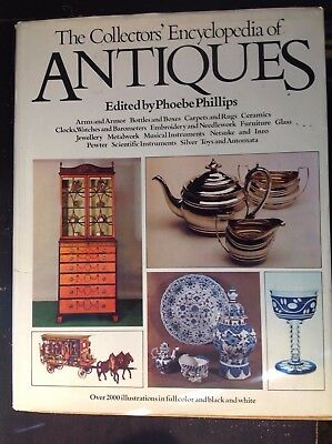 1973 The Collectors' Encyclopedia Of Antiques Book-Phoebe Phillips-704 Pages
