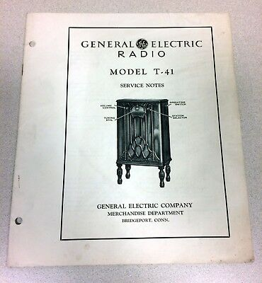 General Electric Model T-41 Antique Radio Service Notes/Manual