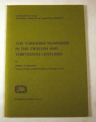 YORKSHIRE NUNNERIES 12th & 13th Centuries-Catholic History,Religion,Medieval