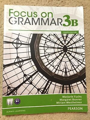 Focus on Grammar 3 B  + CD   Fourth edition. Fuchs Bonner Westheimer.  PEARSON