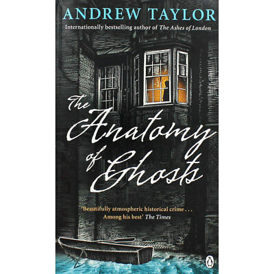The Anatomy of Ghosts by Andrew Taylor (Paperback), New Arrivals, Brand New