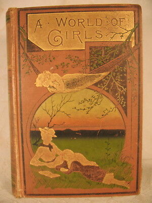 A World Of Girls The Story Of A School Antique Old Book Decorative Cover Meade