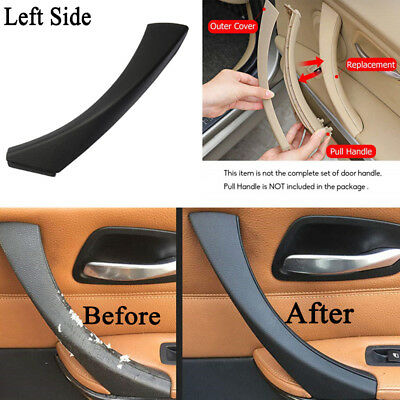 Left Inner Door Panel Handle Pull Trim Cover Black For BMW E90 3-Series Sedan