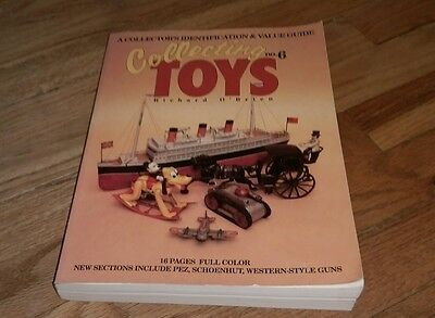 Collecting Toys Identification Value Guide No. 6  Richard O'Brien Collector Book
