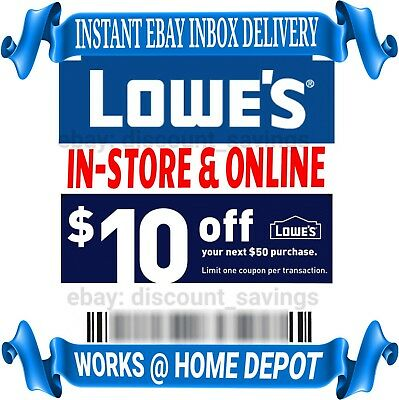 Lowes $10 Off $50 1COUPON-Fast Delivery-InStore/Online ~Good to 12/31☆USE TODAY☆