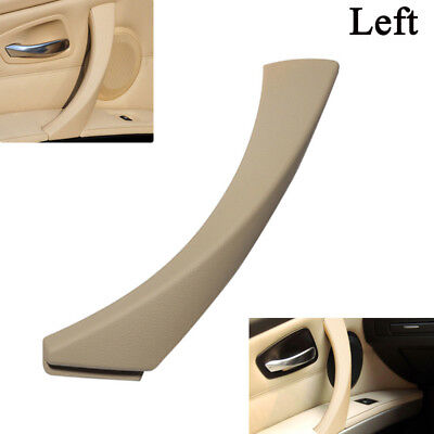 For BMW E90 3-Series Sedan Left LH Inner Door Panel Handle Pull Trim Cover Beige