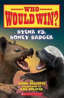 WHO WOULD WIN? Hyena vs. Honey Badger  (Newest Paperback by Jerry Pallotta)