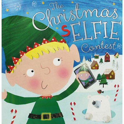 The Christmas Selfie Contest Book by Rosie Greening, Children's Books, Brand New