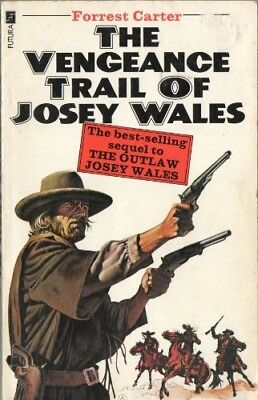 Vengeance Trail of Josey Wales, Carter, Forrest, Good Condition Book, ISBN 97808
