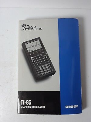 Texas Instruments TI-85 Graphing Calculator Guidebook (1993, Paperback)