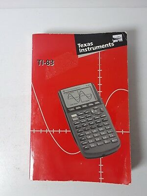 Texas Instruments TI-83 Graphing Calculator Guidebook (1996, Paperback)