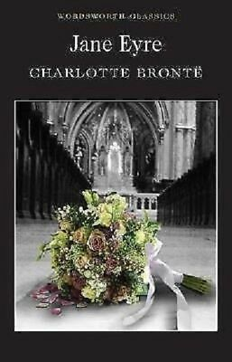 Jane Eyre / Charlotte Bronte 9781853260209 Wordsworth Classics