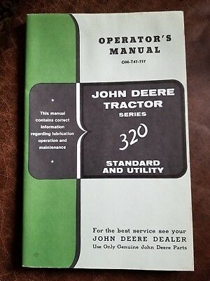 John Deere Tractor Series 320 Standard and Utility Operator's Manual OM-T47-757