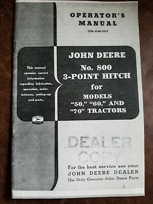 John Deere No. 800 3-Point Hitch for 50 60 70 Tractor Owner Operator's Manual