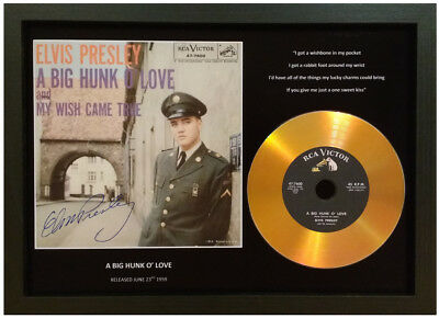 Elvis Presley 'a Big Hunk O' Love' Signed Gold Disc Collectable Gift Memorabilia