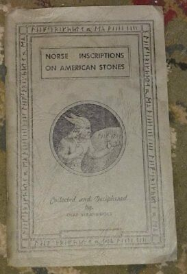 NORSE INSCRIPTIONS ON AMERICAN STONES Olaf Strandwold SC 1948 ILLUS - W1