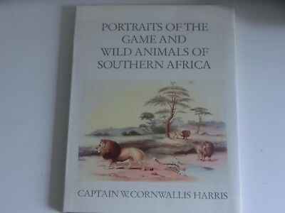Portraits Of The Game & Wild Animals Of Southern Africa CaptainCornwallis Harris