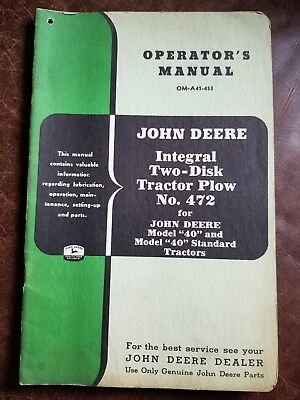John Deere Integral Two-Disk Tractor Plow No. 472 Operator's Manual for Model 40