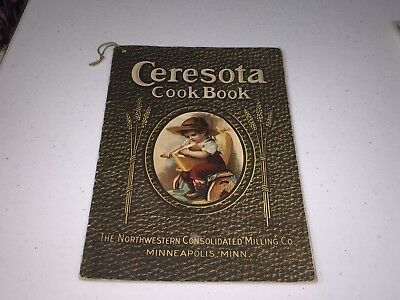 Ceresota Cook Book 1912 The Northwestern Consolidated Milling Co. Minneapolis MN