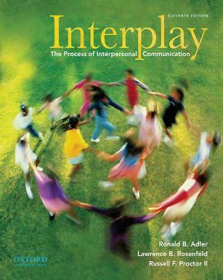 Interplay: The Process of Interpersonal Communication by Adler, Ronald B., Rose