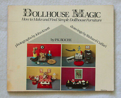 Dollhouse Magic How to Make and Find Simple Dollhouse Furniture 1977 PB