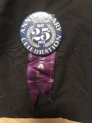 Two Guys Vintage Department Store pin Ribbon 1947 - 1972 25th Anniversary