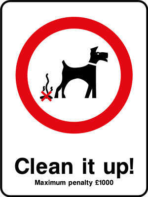 Clean it up! dogs fouling sign, plastic & sticker options