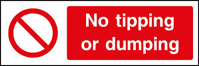 No tipping or dumping sign, plastic & sticker options
