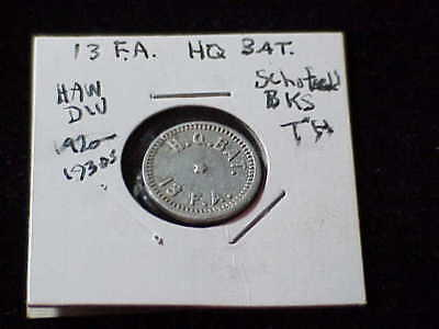 Schofield Barracks, HI 13 F.A. H.Q. Bat. Hawaii unlisted military trade token