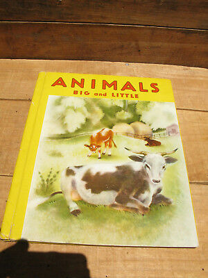 1940s book:  Animals Big And Little by Grosset & Dunlap.  Pics: Billie Waters