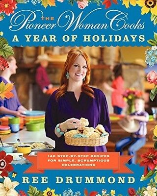 The Pioneer Woman Cooks: A Year of Holidays: 140 Step-by-Step.. (email delivery)