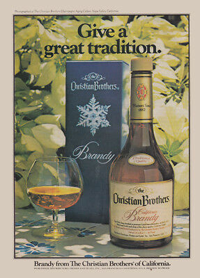1979 Christian Brothers Brandy: Give a Great Tradition Vintage Print Ad