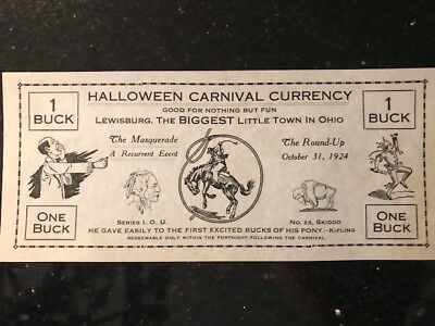 "Vintage $1 scrip ""Halloween Carnival Currency"" Lewisburg, Ohio 1924"