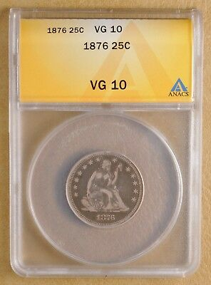 1876 Seated Liberty Quarter ANACS VG 10