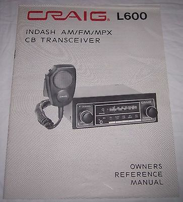 Craig L600 Indash AM FM MPX  CB Transceiver Owners Reference Manual booklet 1976