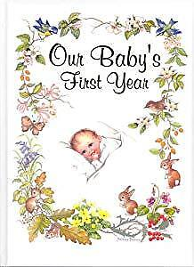 Our Babys First Year, Yvonne Perrin, Used; Good Book