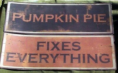 Reprint Sign Pumpkin Pie Fixes Everything ! Autumn Is Coming !